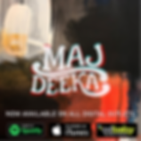 Maj Deeka_Now Available.png