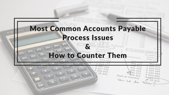 accounts payable issues and solutions