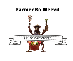 Farmer Bo Weevil Out For Maintenance