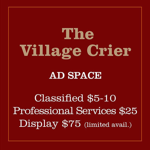 The Village Crier - Ad Space