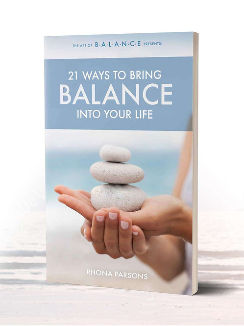 E-Book 21 Ways to Bring Balance Into Your Life and Workbook
