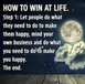 How to win at life...