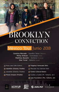 Mexico Tour, Brooklyn Connection