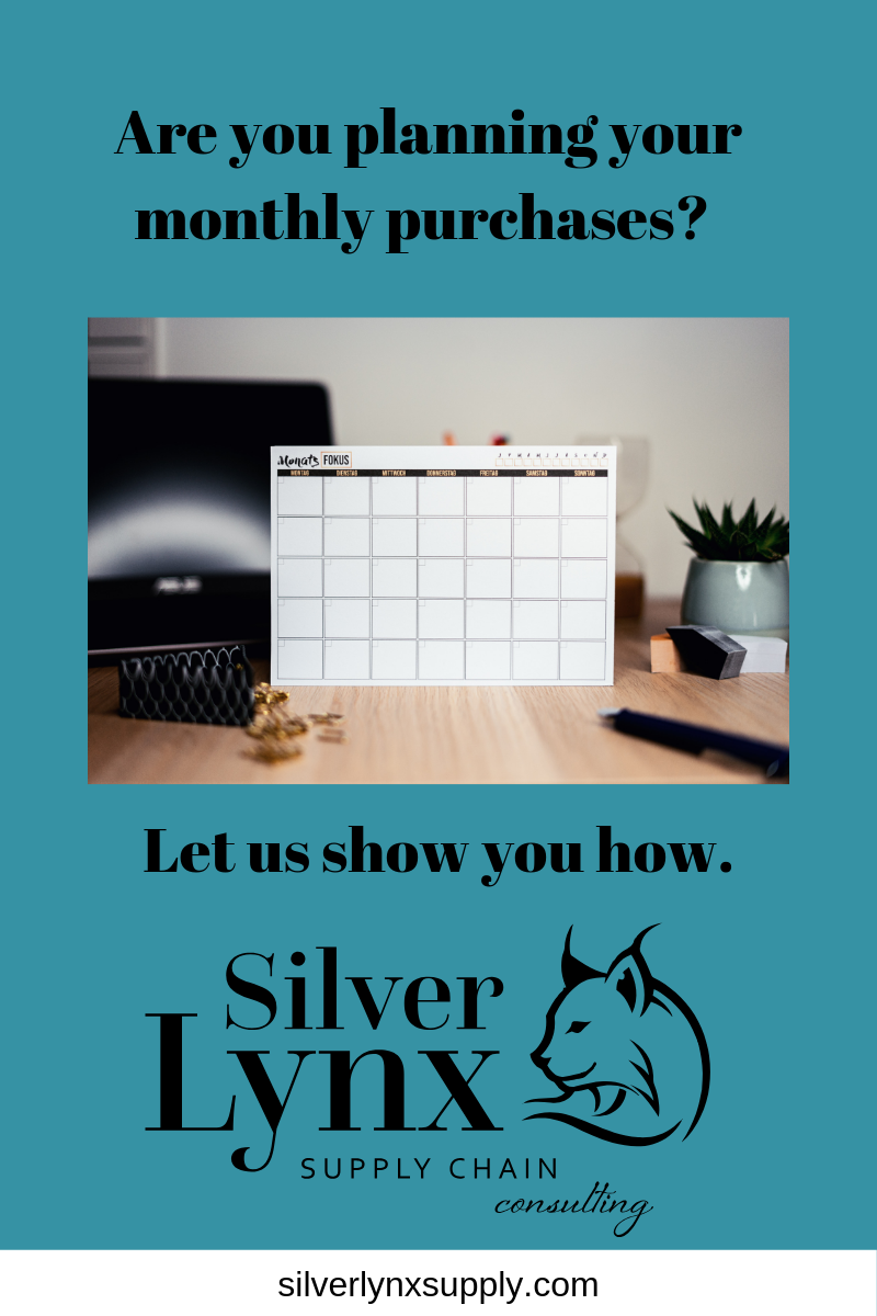 image of calendar on desk with caption: Are you planning your monthly purchases? Let us show you how. Then includes the Silver Lynx Supply Chain Consulting company logo.