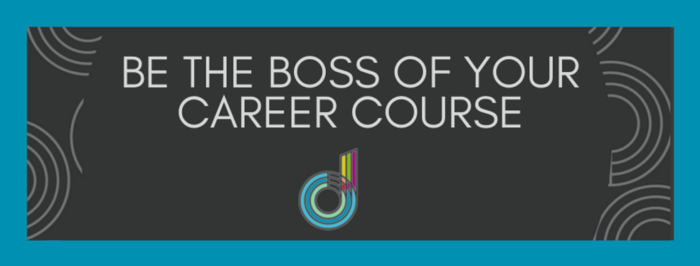 BE THE BOSS OF YOUR CAREER COURSE.png