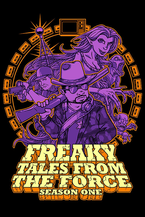 Freaky Tales From the Force: Season One
