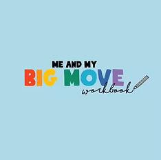 Me and My Big Move workbook
