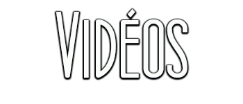 LPVLM_Vidéos.png