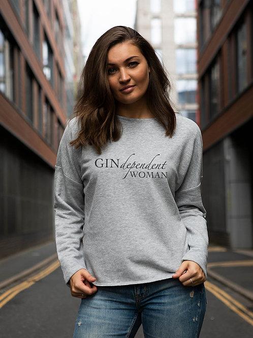 GINdependent woman, So Soft Sweatshirt