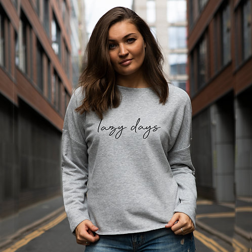 Lazy Days So Soft Sweatshirt