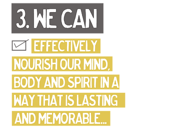 nourish and take care of my mind body and spirit