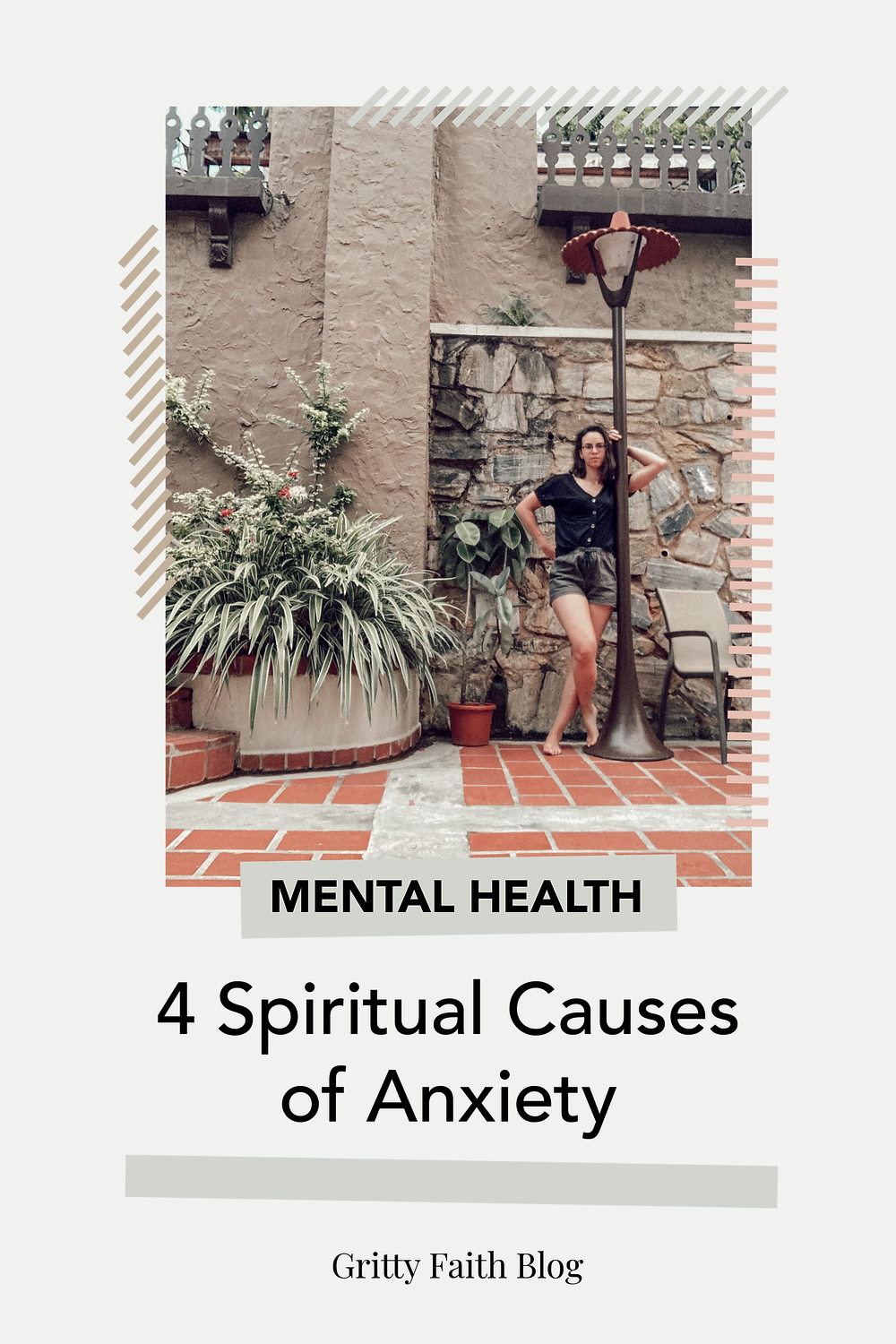 three spiritual causes of anxiety and mental health_ faith and Christian mentorship with Gritty Faith