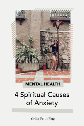 Four Spiritual Causes of Anxiety