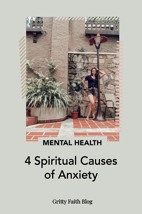 Four Spiritual Causes of Anxiety