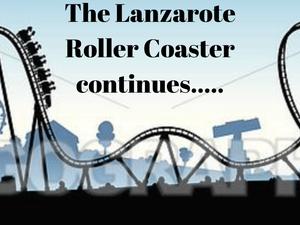 The Lanzarote Roller Coaster continues.....