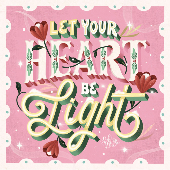 Let Your Heart Be Light