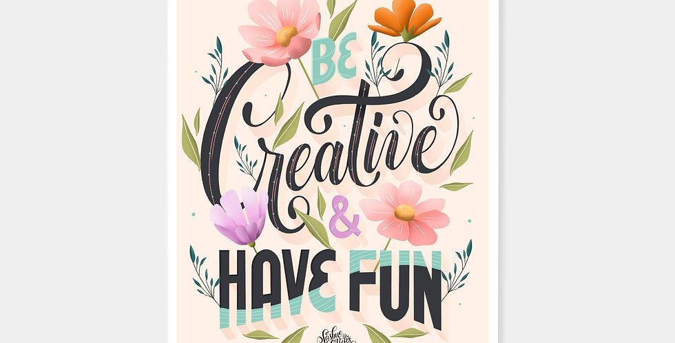 Prints - Be Creative