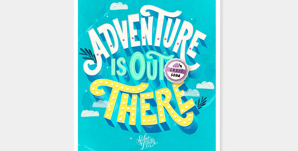 Prints - Adventure Is Out There