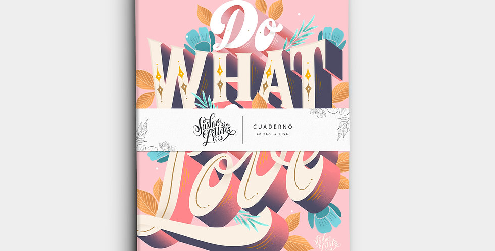 Cuaderno - Do What You Love