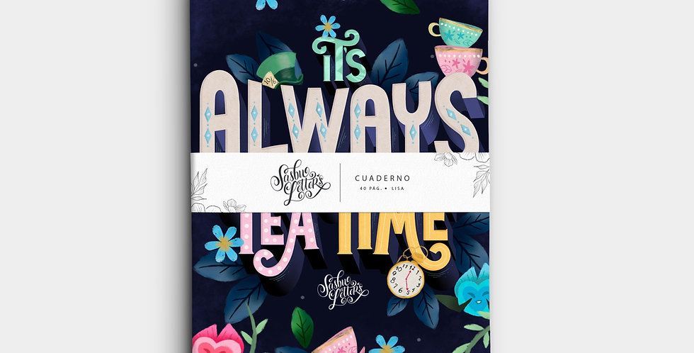 Cuaderno - It's Always Tea Time