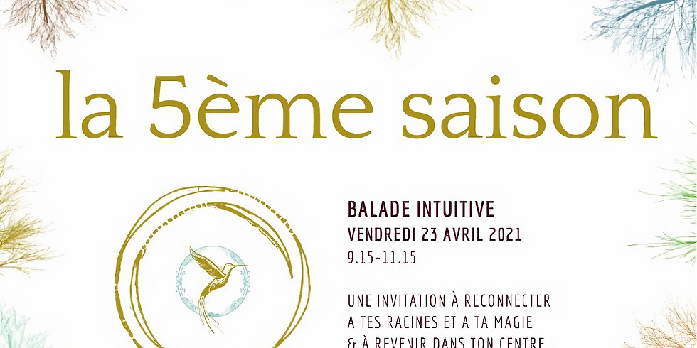 Balade intuitive du 23 avril 2021