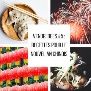 Vendr'idées #5 : Spécial Nouvel An chinois