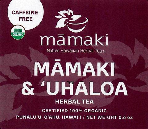 Māmaki & ʻUhaloa