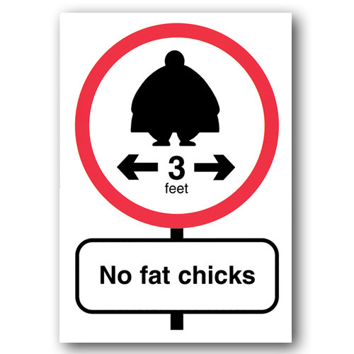 Road Signs - No Fat Chicks - Sold in pack (100 postcards)