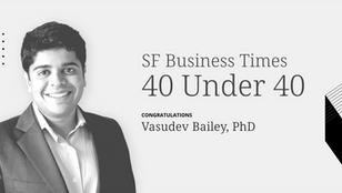 40 Under 40 Class of 2021: Vasudev Bailey, Artis Ventures
