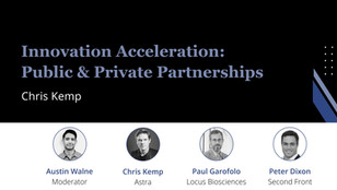 (1/3) Chris Kemp, CEO of Astra: Innovation Acceleration Through Public-Private Partnerships