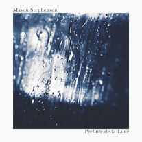 Prelude De La Lune / Mason Stephenson