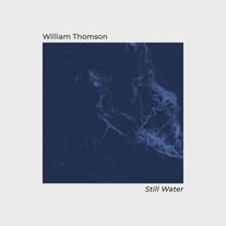 Still Water / William Thomson