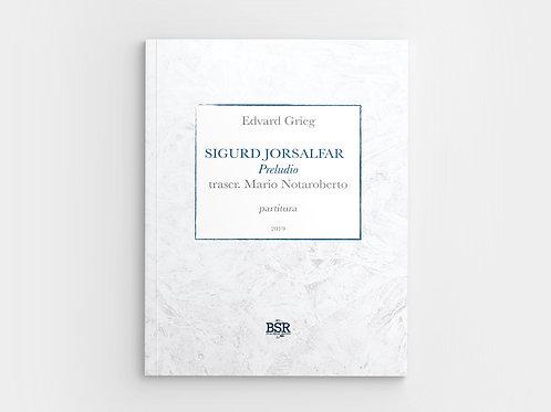 Preludio dal Sigurd Jorsalfar di E. Grieg | Mario Notaroberto