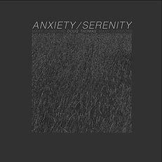 Doug Thomas_Anxiety:serenity.jpg