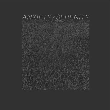 Anxiety/Serenity / Doug Thomas