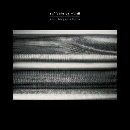 Re:Interpretations / Raffaele Grimaldi