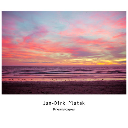 Dreamscapes / Jan-Dirk Platek