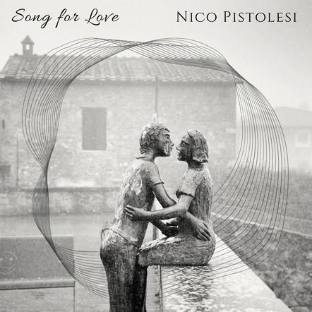 Nico Pistolesi / Song for Love