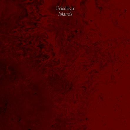 Islands / Friedrich