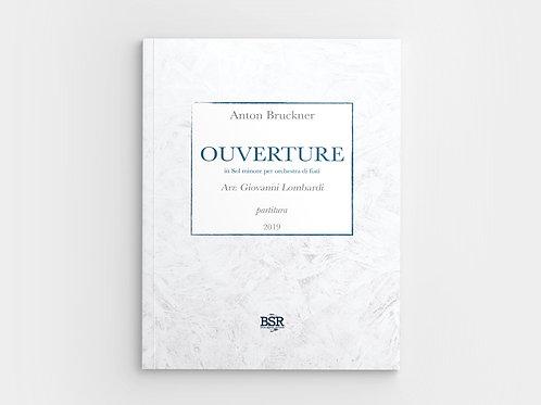 Ouverture | Anton Bruckner / Giovanni Lombardi