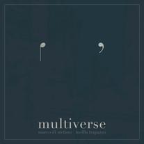 Multiverse / Marco di Stefano