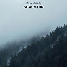 Glenn Natale - Follow the Pines.jpg