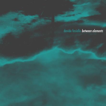 Between Elements / Davide Fasiello
