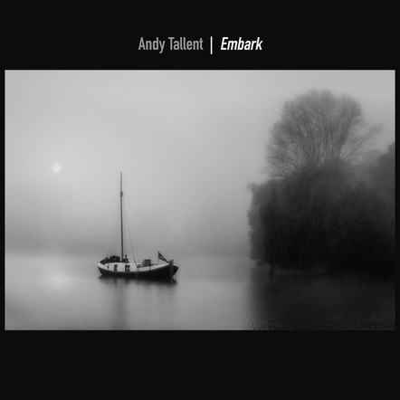 Embark / Andy Tallent