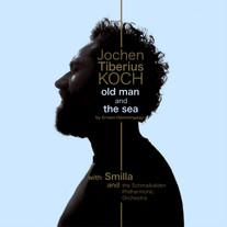 Old man and the Sea / Jochen Tiberius Koch