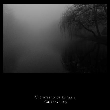 Chiaroscuro / Vittoriano di Grazia