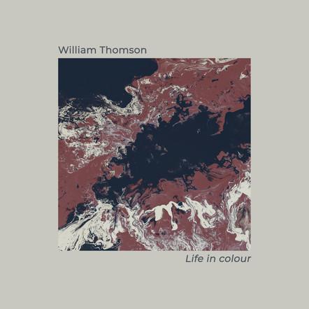 Life in colour / William Thomson