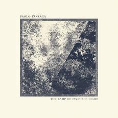 Paolo Fanzaga - The lamp of invisible li