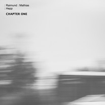 Chapter One / Raimund Mathias Hepp