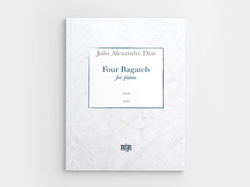 Four Bagatels | João Alexandre Dias